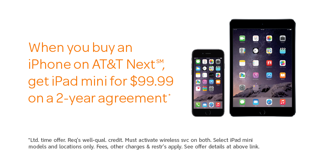 When you buy an iPhone on AT&T Next, get an iPad mini for a great price*. Learn more: http://t.co/32wFvbOmCi http://t.co/praXUNG5Xp