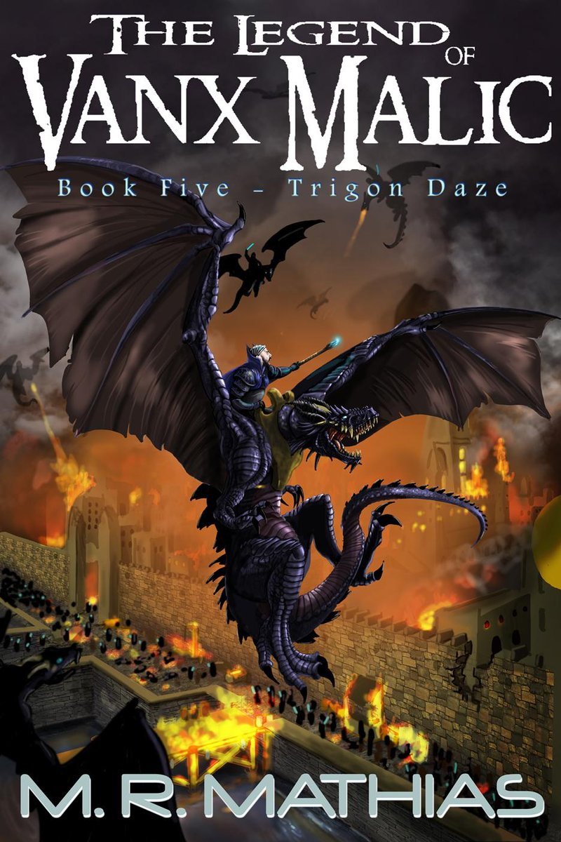 Available for Pre-Order, Trigon Daze: The Legend of Vanx Malic Book Five by M.R.Mathias http://t.co/hZzVg3iFm3 #RT http://t.co/QWV6OY4sQl