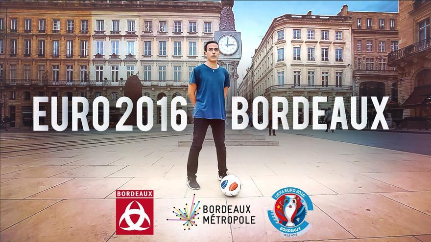 La campagne de la Ville de Bordeaux pour l'Euro 2016