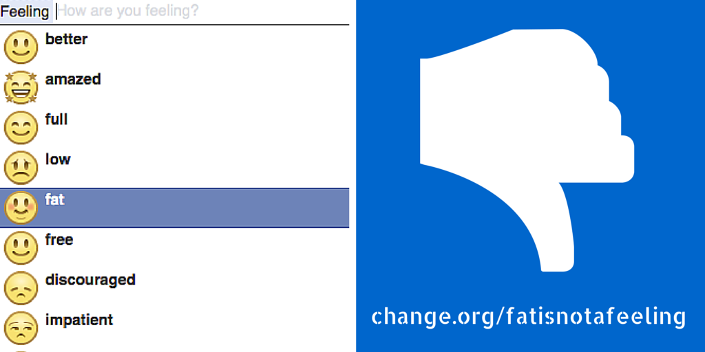 8 young women are asking Facebook to remove the 'fat' emoticon option: change.org/FatisNotaFeeli… #FatisNotaFeeling