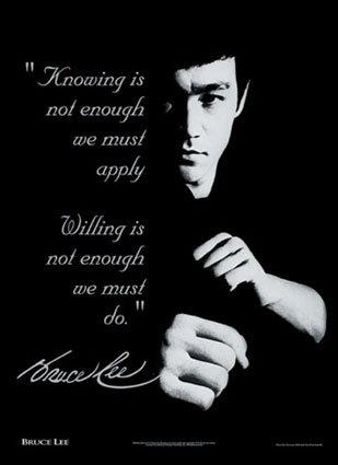 #Maine Knowing is not enough we must apply! Willing is not enough we must do! -Bruce Lee