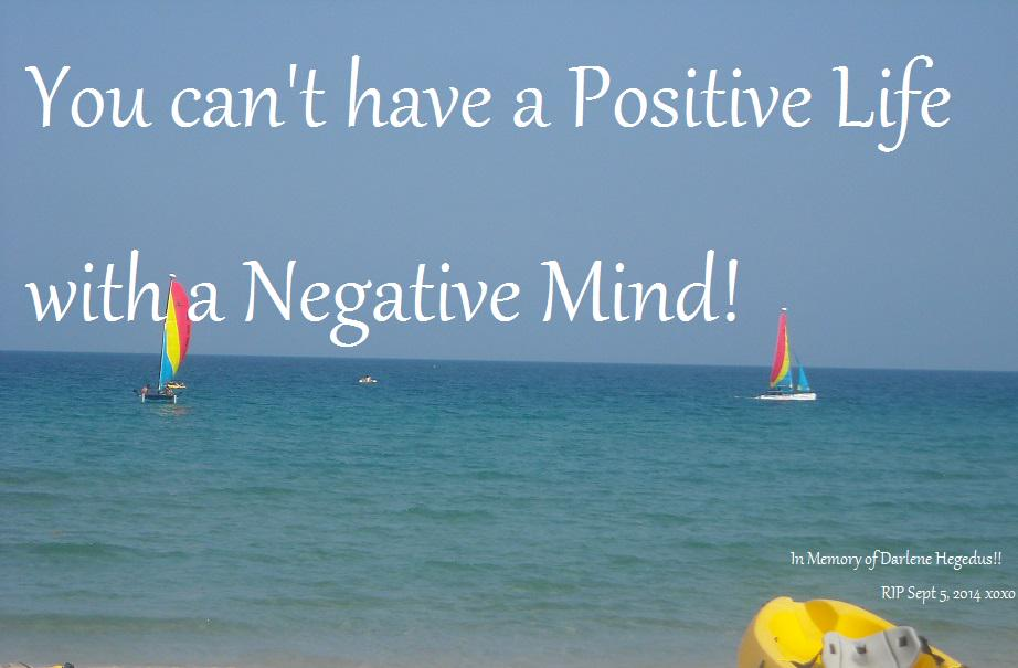 #Maine You can't have a POSITIVE LIFE with a negative mind! #ME