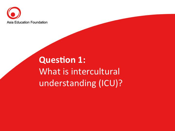 #AEFchat Question 1: What is intercultural understanding? http://t.co/LCoImQxK2H