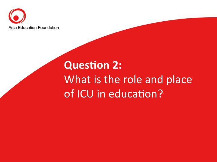 #AEFchat Question 2: What is the role and place of ICU in education? http://t.co/zwAV2Hy8Ol