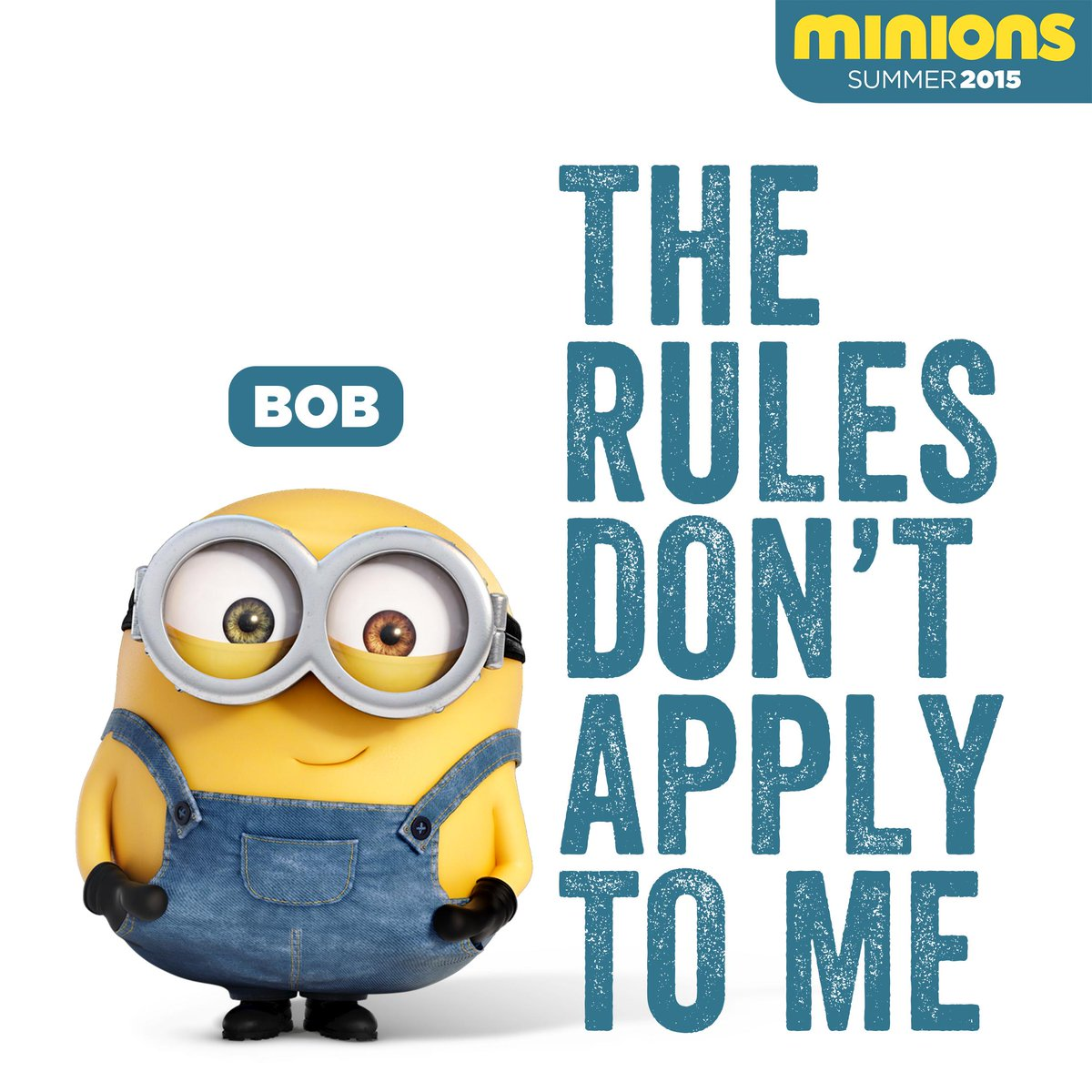 Minions On Twitter The Rules Dont Apply To Me