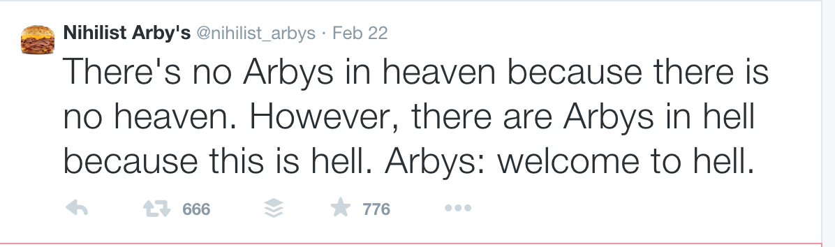 nihilist arby s on twitter there s no arbys in heaven because