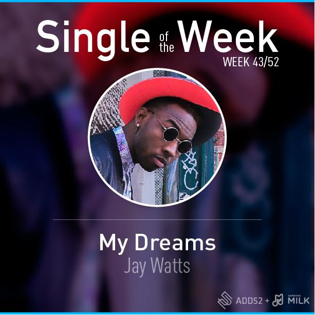 """RT @ADD52_: .@JayWatts_ sees the world through music and you can tell in """"My Dreams."""" #SOTW http://t.co/igKGyrmm9R http://t.co/uKZShukgHR"""