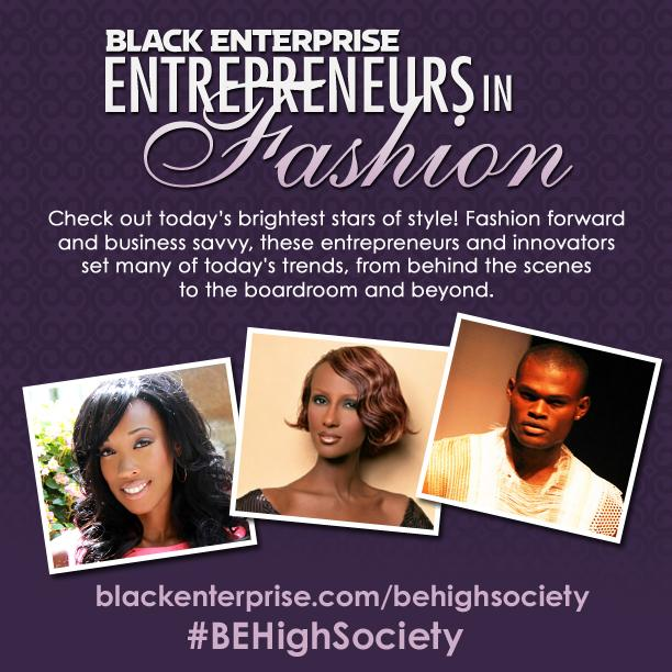 RT @blackenterprise: Check Out Style #Innovators of Color with #BEHighSociety http://t.co/l9IDDsJb5P http://t.co/1DT7UKYsyB