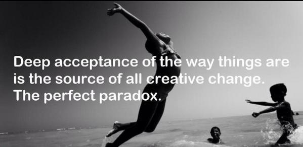 Loving acceptance of what is, is source of all creative change. Source has such a sense of humor! RT @Soma747Soma  http://t.co/xN5tYBM0x7