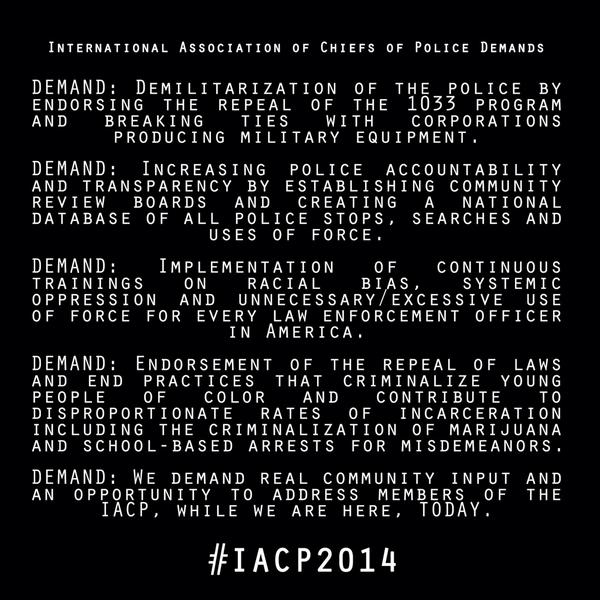 Here is our message and our demands of @TheIACP  #Ferguson2Orlando #IACP2014 http://t.co/Xu8WW0LBde
