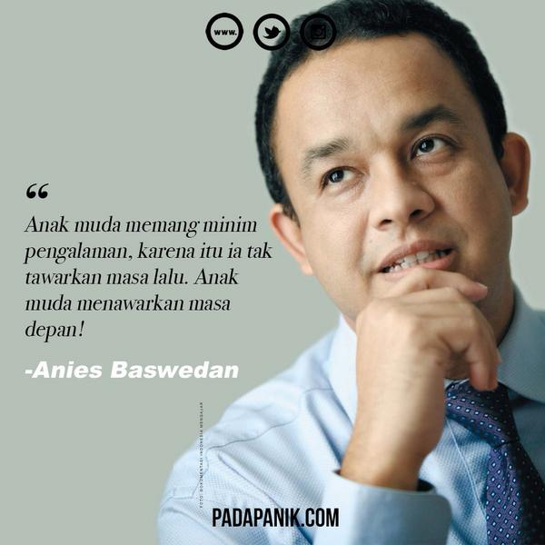 Anies Baswedan Quotes 5