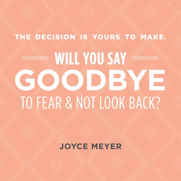 Joyce Meyer on Twitter Download the Dear Fear letter and say