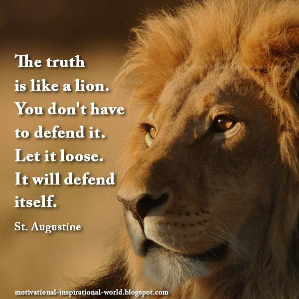 Roy T Bennett On Twitter The Truth Is Like A Lion St