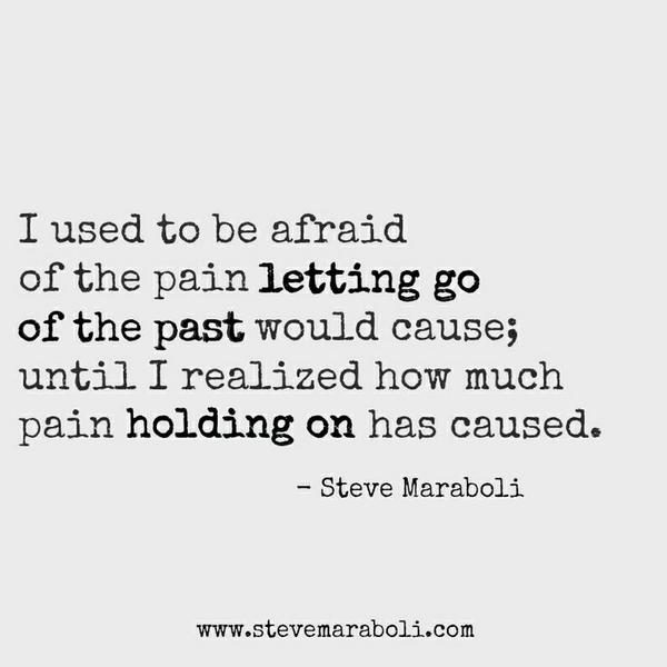 Steve Maraboli On Twitter Let Go Or Be Dragged Proverb Quote
