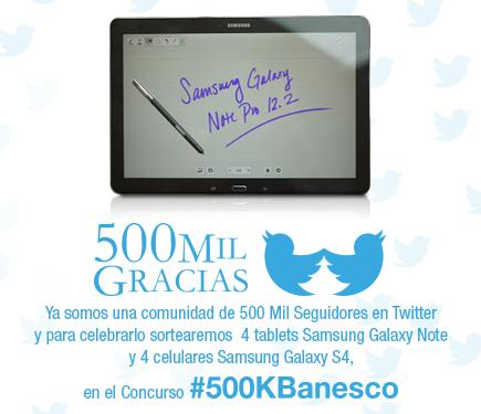 Celebramos los #500KBanesco sorteando ¡4 tablets Samsung Galaxy Note y 4 Samsung Galaxy S4! ¡Síguenos y gana! Dale RT http://t.co/YgU6UbhHUQ