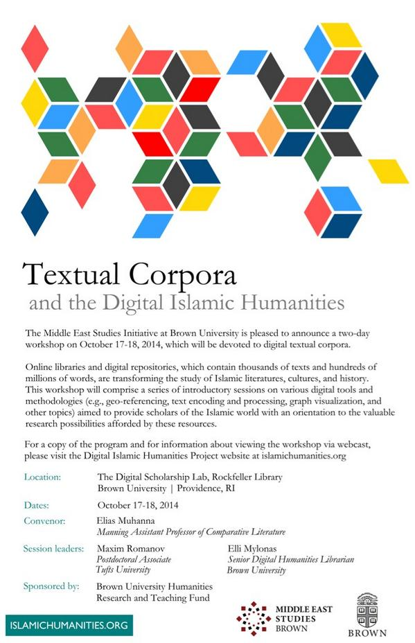Textual Corpora & the Digital Islamic Humanities begins at @brownlibrary http://t.co/yYrG2oC44s hashtag is #dih14 http://t.co/MLqI4AHOx7