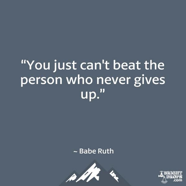 "college essay guy on ""you just can t beat the person who  college essay guy on ""you just can t beat the person who never gives up "" babe ruth t co 6desvtodra"