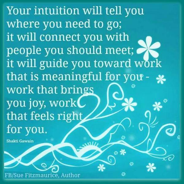 Your #intuition will tell you.. #JoyTrain #Joy  #Guidance  RT @tomalpat @ReikiPagoda