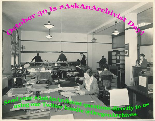 October 30th is #AskAnArchivist Day! Send us your questions using our Twitter handle @OregonArchives =) http://t.co/sYO9Iwn33F