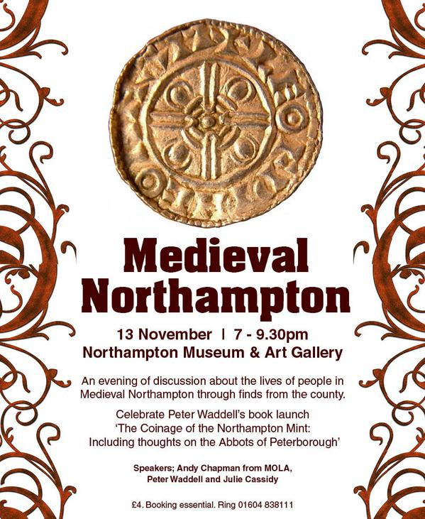 NOV 13: A talk at @NorthamptonShoe on Medieval Northampton | 7pm - 9.30pm | £4.  Ring the museum to book. http://t.co/hFGEbWAG3m