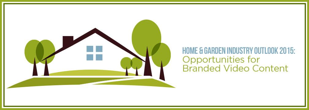 [Take a look!] Home & Garden Industry Outlook 2015 #brandedvideo @HomeDepot @potterybarn  http://t.co/T0FqM4ipHi http://t.co/MSm59qfKOg