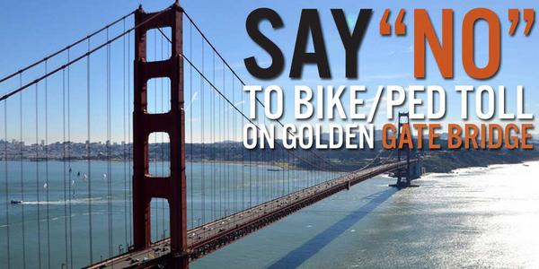 Say no to a bike/ped toll on the @ggbridge! Sign the petition today: http://t.co/9MKMM51xLd http://t.co/RrnhYkZ6vj