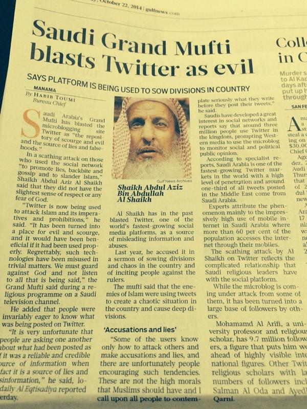 "#Saudi Grnd Mufti says @twitter is ""repository of scourge and evil."" Saudis among highest users per capita in world http://t.co/HSIv2HD75q"