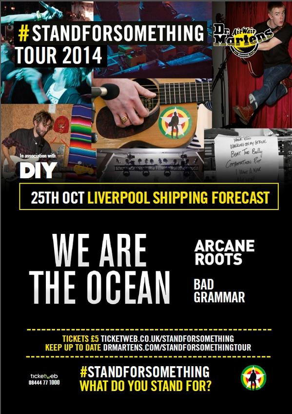 Win 2 tickets our show with @wearetheocean + @ArcaneRoots on Saturday in Liverpool. RT to enter! #standforsomething http://t.co/ip1dkfjfRa