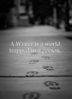 """A writer is a world trapped in a person."" – Victor Hugo http://t.co/5MGnl6I5rz"