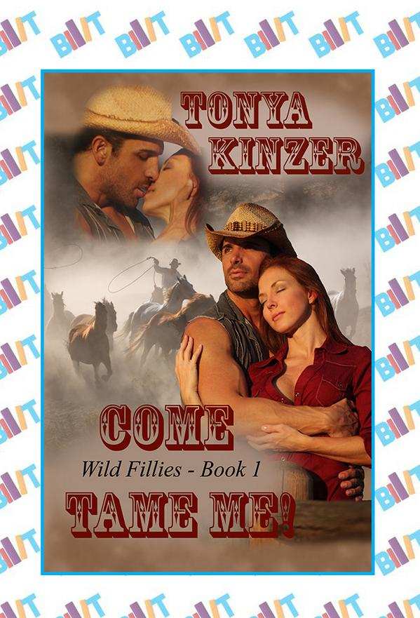 Come Tame Me by Tonya Kinzer