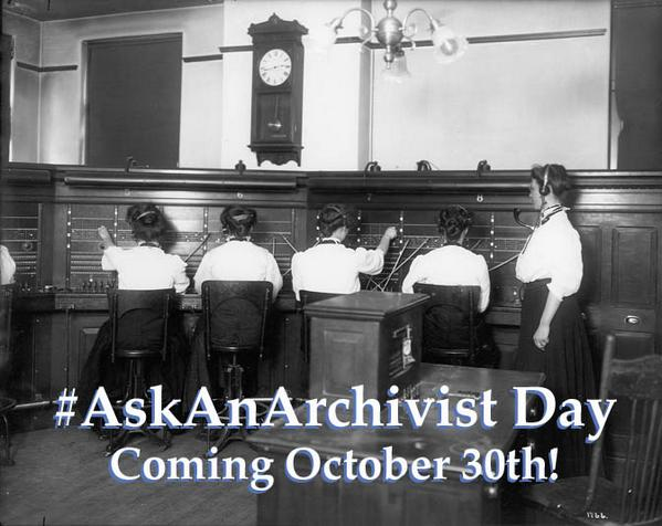 Are you ready for #AskAnArchivist Day next Thursday? We are! http://t.co/DlaDJEq2cc http://t.co/lxkpNrb8yk
