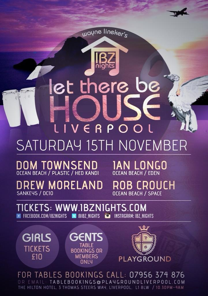 RT @waynelineker: Ibiza blues? This will help!! @IBZ_nights in Liverpool @PlayGroundL1 15th Nov. Tables selling fast. http://t.co/GvKkiQMNO4