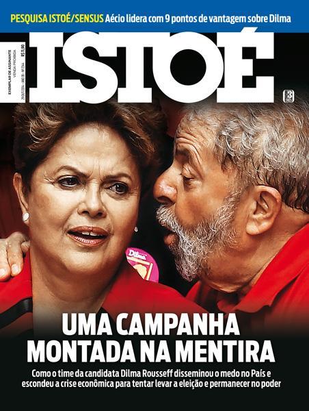 A ISTOÉ está no ar. Na capa, como o PT realizou campanha eleitoral montada na mentira: http://t.co/YYBC7g5gVu http://t.co/LN2gFC4jfY