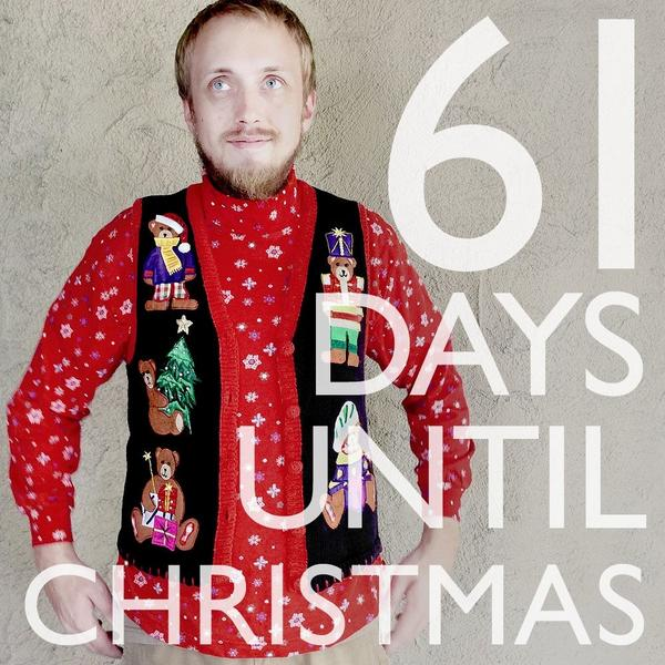 61 days until #Christmas... but who's counting?