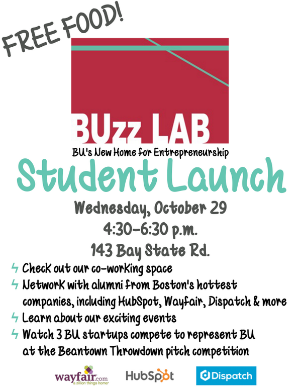 .@BU_Tweets students: Don't miss @BUBuzzLab's Student Launch 10/29, 4:30-6:30 at 143 Bay State Rd. #BU #startups http://t.co/jMewhEh5nr