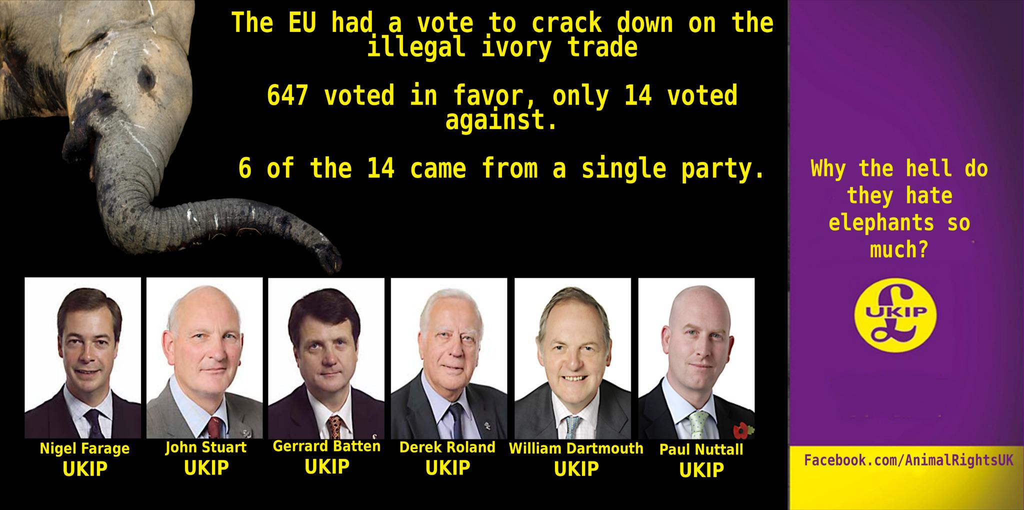 "RT @Phil4Poole: #AskNigelFarage do UKIP hate elephants or just really love ivory? http://t.co/RNC6i6cs7N"" @_riae0"""