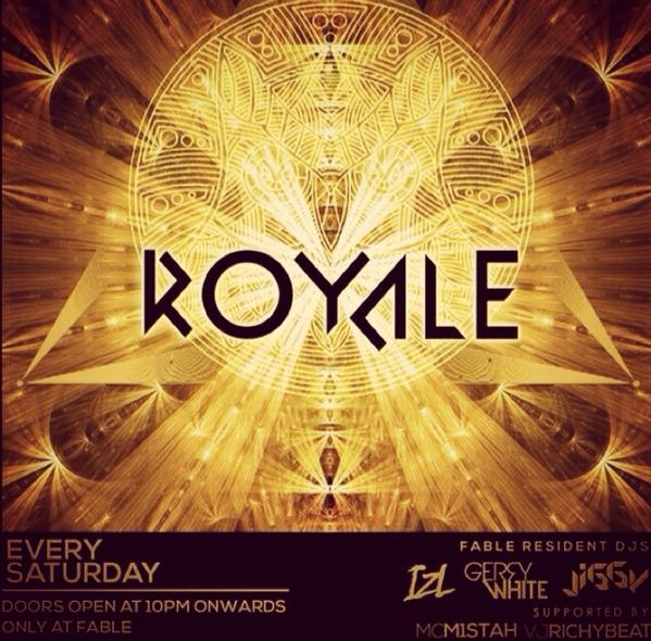 Tonite! ROYALE with @FABLE_ALLin Finest! @IzL_ @gerrywhitee @Dj_jiggy_jig @KEEBOmic http://t.co/zb3WAz0aPv