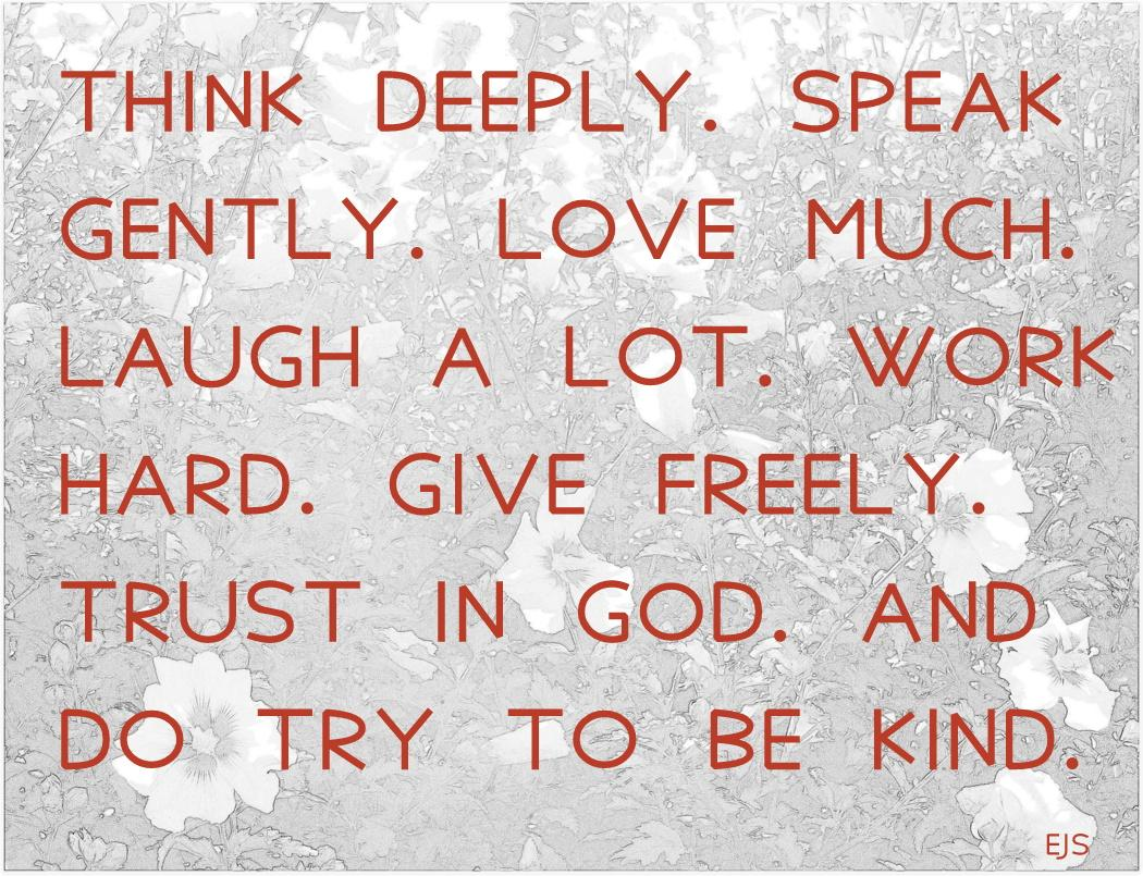 Think deeply, speak gently, love much, laugh often, work hard... http://t.co/4lFpckVhgd… via @SoundShoreMedia http://t.co/eTzKE6l8Lk