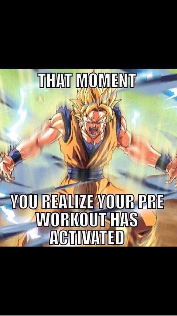 Pre Workout Quotes Pre-workout Got me Like