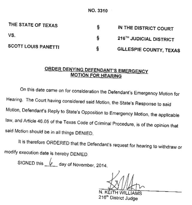 A Texas judge denied Scott Panetti's request to withdraw his Dec. 3 execution date. Here's his entire opinion: http://t.co/dc9pExX8RG