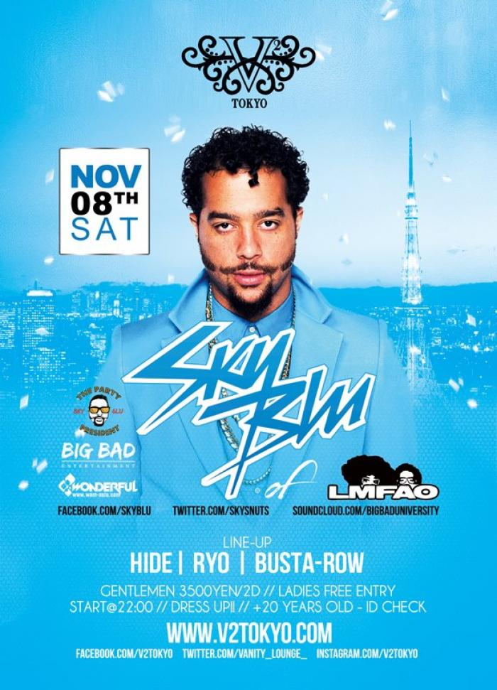 ☆Today's SP GUEST come to Japan☆ @SkysNuts http://t.co/4bHYdsGIxS http://t.co/pdsYK8VYlG #skyblu #lmfao #partyrock http://t.co/G9do8ZAQPa