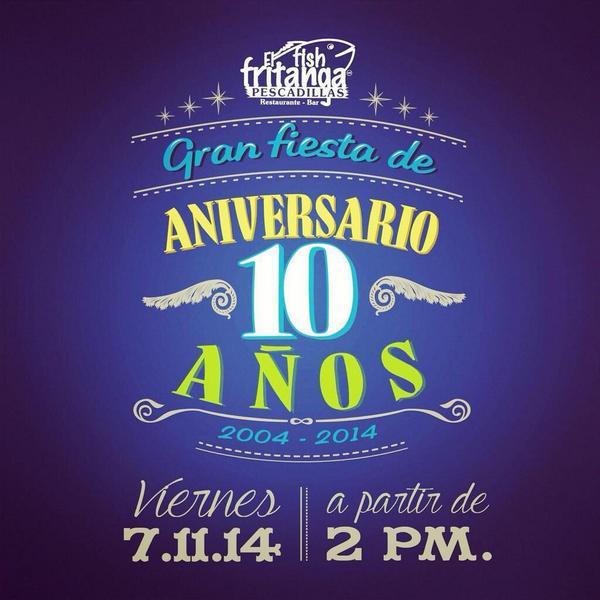 No te pierdas el aniversario de @ElFishFritanga #10añosDelFish http://t.co/LVPkp7z8nS