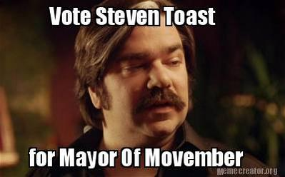 Steven Toast AKA @Porksmith for Mayor of #Movember! Sign up http://t.co/qa1cDshgyA #ToastOfLondon returns Nov 3rd. http://t.co/5yd8OpHEUA