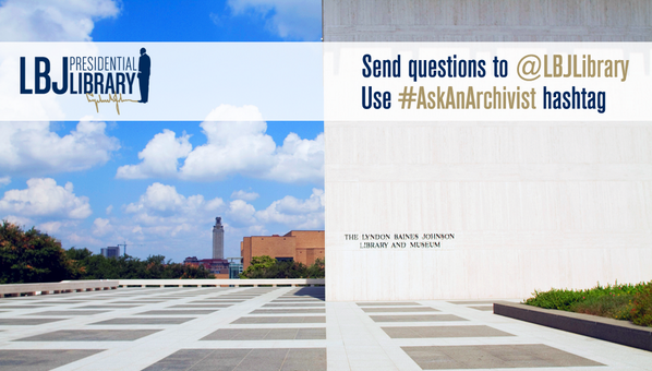 This Thurs, Oct. 30 is #AskAnArchivist Day! Tag @LBJLibrary and use #AskAnArchivist to get YOUR questions answered. http://t.co/IaQD5pPvjA