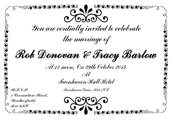 Taylor Dean On Twitter You Are Cordially Invited To Celebrate The Wedding Of Rob Donovan Tracy Barlow Becdavs Elmoten Plusone Http T Co Ola3xn7rjw