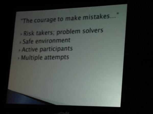 @patj222:  The courage to make mistakes...#summit6 #irecpd http://t.co/k8kaRgJ29g