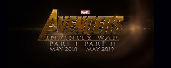 Official, the @Avengers go to war! #InfinityWar pt1--May 4, 2018; pt2-May 3, 2019. #MarvelEvent http://t.co/ABRJPaEZWc