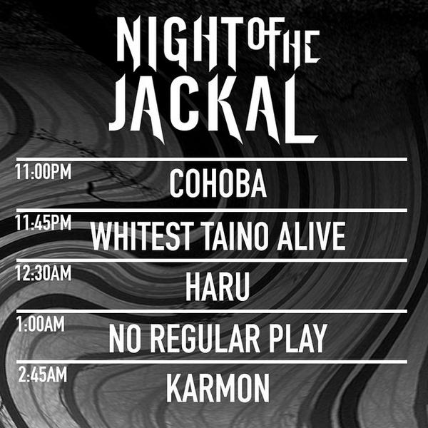 Lineup for the Jackal. Doors open at 11:00 pm. http://t.co/u3VvGq5fp3 http://t.co/nHn59k3mca