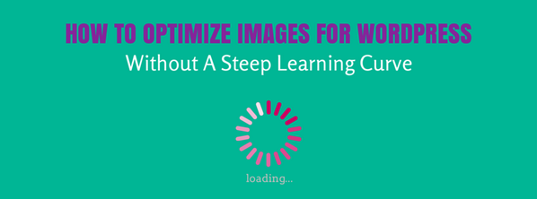How To Optimize Images For WordPress Without A Steep Learning Curve http://t.co/yxiPVT5TL3 http://t.co/EDaWf3SXKy