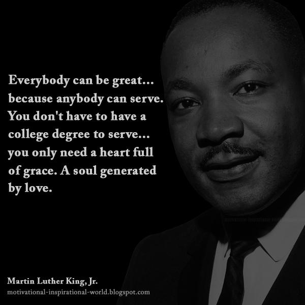 "Famous Mlk Quotes: Roy T. Bennett On Twitter: ""Everybody Can Be Great"